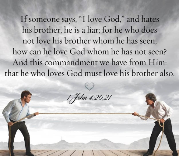 1 John 4_20-21 Love God and Neighbor